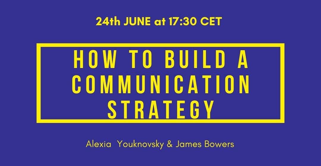 How to build a communication strategy, webinaire en anglais sur le thème de la stratégie de communication