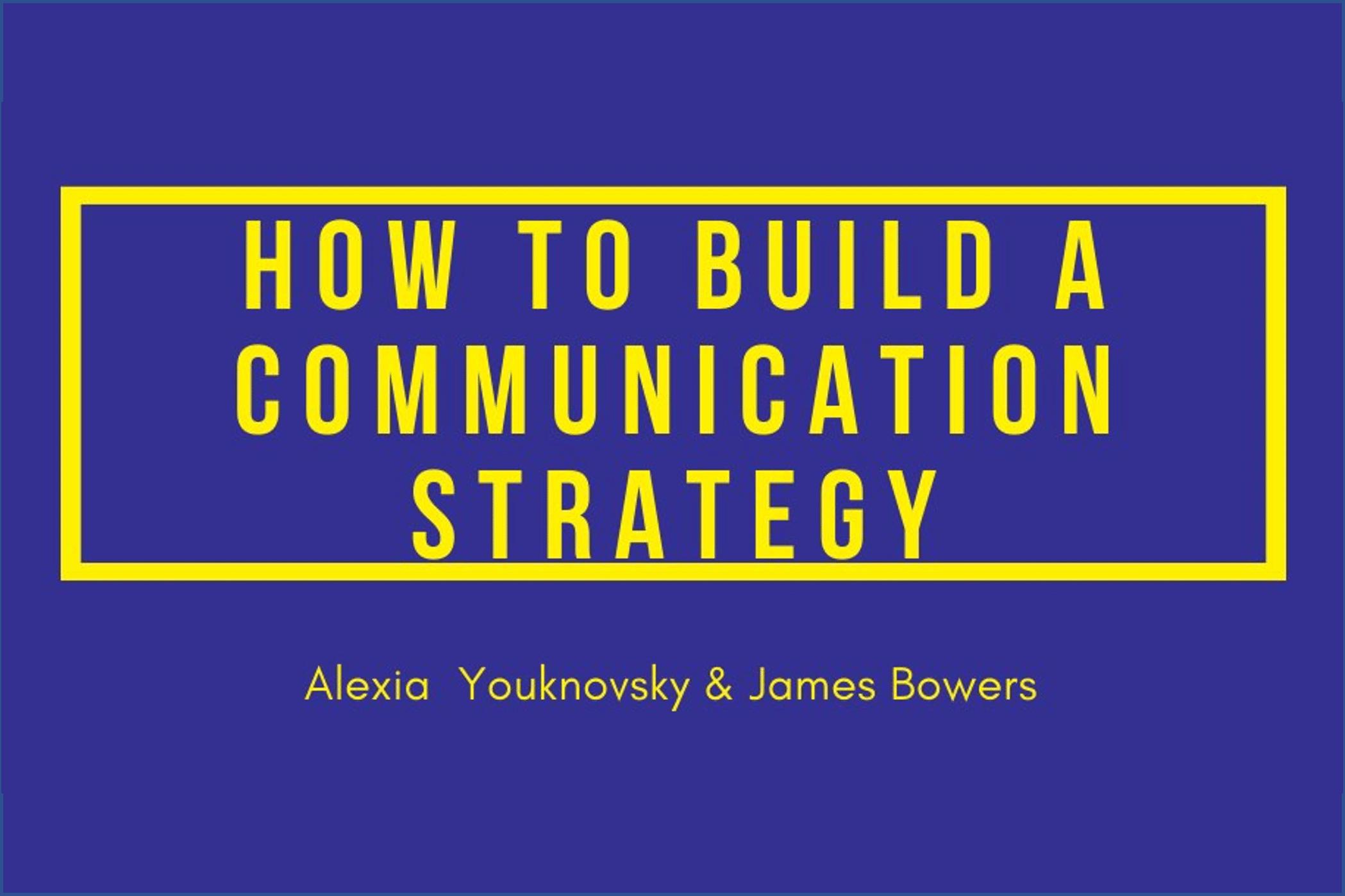 Comment élaborer une stratégie de communication ?